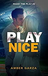 Play Nice (Make the Play Book 3)