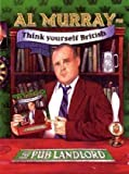 By Al Murray Al Murray The Pub Landlord Says Think Yourself British [Hardcover]