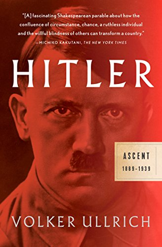 Hitler: Ascent, 1889-1939 (Interesting Facts About The Treaty Of Versailles)