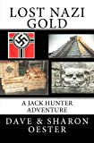 Lost Nazi Gold, Dave Oester and Sharon Oester, 1475124228