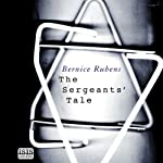 The Sergeants' Tale | Bernice Rubens