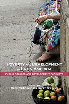 Book Poverty and Development in Latin America: Public Policies and Development Pathways (2013-01-04)
