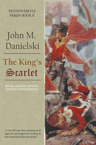Read Online The King's Scarlet (Captain Pennywhistle) PDF