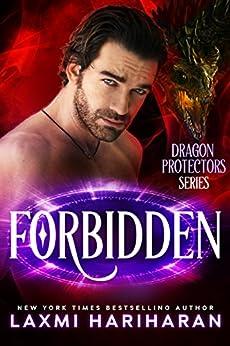 Forbidden: Paranormal dragon shifter romance (Dragon Protectors Book 4) by [Hariharan, Laxmi]
