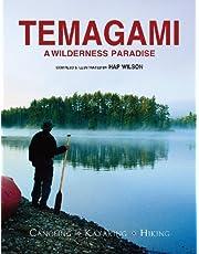 Temagami: A Wilderness Paradise - Canoeing - Kayaking - Hiking