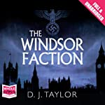 The Windsor Faction | D. J. Taylor