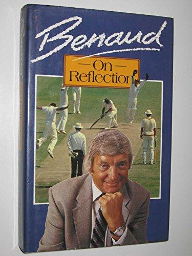 Benaud on Reflection por Richie Benaud