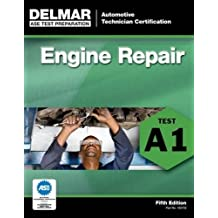 ASE Test Preparation - A1 Engine Repair (Delmar Learning's Ase Test Prep Series)