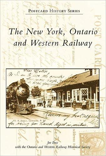 New York, Ontario & Western Railway, The, NY (PHS) (Postcard History)