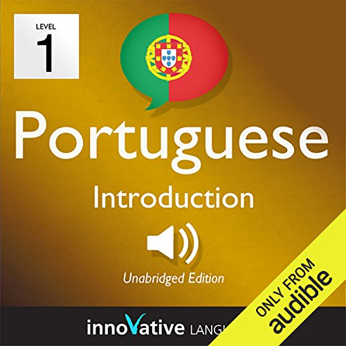 (Learn Portuguese with Innovative Language's Proven Language System - Level 1: Introduction to Portuguese)