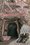 Last Curtain Call (Threads of Courage) (Volume 2)