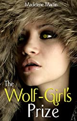 The Wolf-Girl's Prize (A Paranormal Erotic Romance)