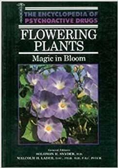 Flowering Plants (Encyclopedia of psychoactive drugs) by Anon (1989-11-20)