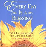 Every Day Is a Blessing, Aaron Zerah, 0446678988