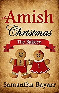 An Amish Christmas by Samantha Bayarr ebook deal