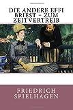 Die Andere Effi Briest - Zum Zeitvertreib, Friedrich Spielhagen, 1499744013