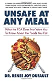 Unsafe at Any Meal: What the FDA Does Not Want You