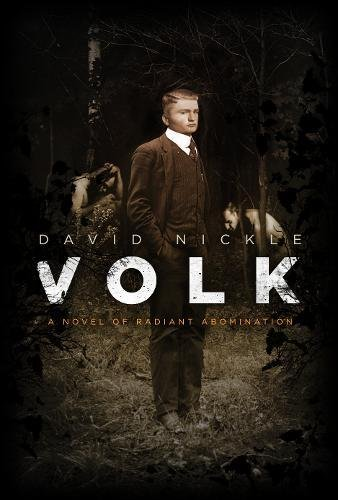 Search : Volk: A Novel of Radiant Abomination (The Book of the Juke Series)