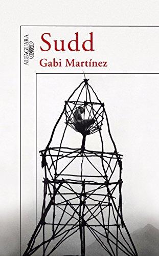Descargar Libro Sudd Gabi Martínez