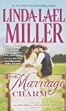 The Marriage Charm (The Brides of Bliss County)