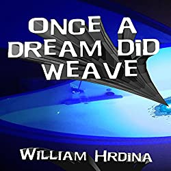 Once a Dream Did Weave