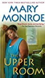 The Upper Room, Mary Monroe, 0758267347