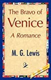 The Bravo of Venice, M. G. Lewis, 1421848503