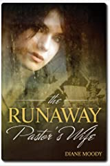 The Runaway Pastor's Wife Kindle Edition