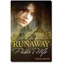 The Runaway Pastor's Wife