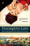 Preemptive Love, Jeremy Courtney, 1476733651