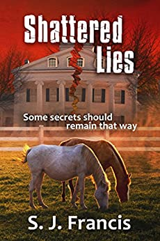 Shattered Lies by [Francis, S. J.]