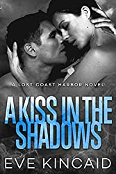 A Kiss in the Shadows (Lost Coast Harbor, Book 2)