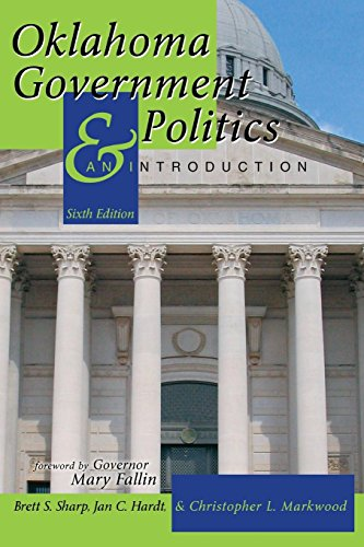 Oklahoma Government and Politics: An Introduction (Politics American Sharp)