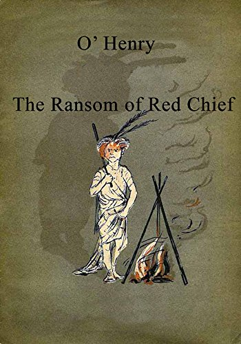Download The Ransom Of Red Chief Illustrated Book Pdf Audio Id