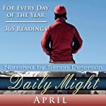Daily Might: April: A Reading for Each Day in April | Simon Peterson