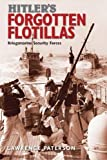 img - for Hitler's Forgotten Flotillas: Kriegsmarine Security Forces book / textbook / text book