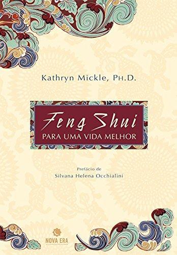 Feng Shui Para Uma Vida Melhor