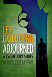Adjourned (The Jury Series Book 2)