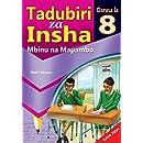 Tadubiri za Insha: Mbinu na Mapambo: Darasa la 8 (Swahili)