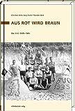 Aus Rot wird Braun: Die BVG 1929-1945