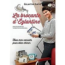 La brocante d'Eglantine (SPORTS ET LOISI) (French Edition)