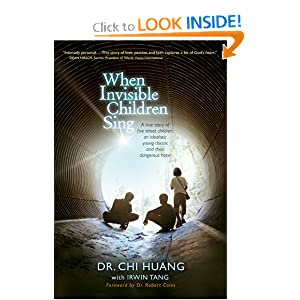 When Invisible Children Sing Chi-Cheng Huang, Robert Coles and Irwin Tang