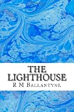 The Lighthouse, R. M. Ballantyne, 1484923537