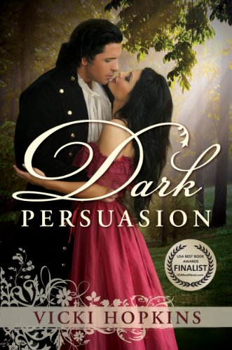 A Romantic Story of Regret, Restitution, Forgiveness And Redemption  Dark Persuasion by Vicki Hopkins – Now $2.99