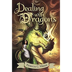 Dealing With Dragons (Turtleback School & Library Binding Edition) (Enchanted Forest Chronicles)