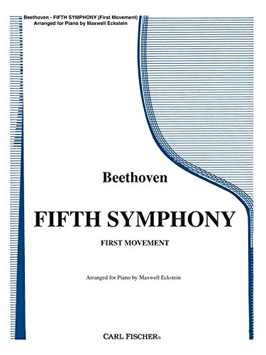 Fifth Symphony - Beethoven - Maxwell Eckstein - Carl Fischer - Piano - Piano Unaccompanied - ()