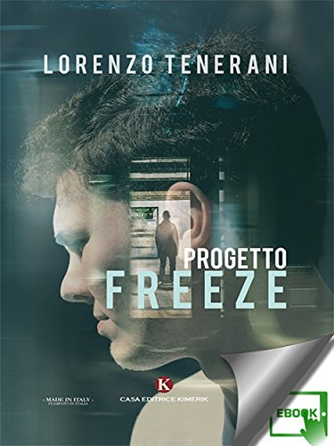 Progetto Freeze (Italian Edition)