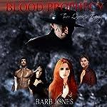 Queen's Enemy: Blood Prophecy | Barb Jones