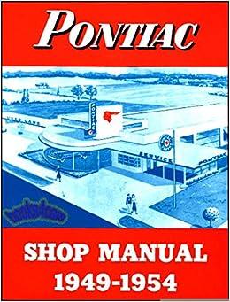 1954 complete & unabridged 1949 1950 1951 1952 1953 1954 pontiac repair  on 1954 pontiac firebird, 1952 pontiac wiring diagram