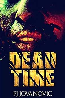 Dead Time - A Zombie Fallout by [Johnson-Jovanovic, Paul]